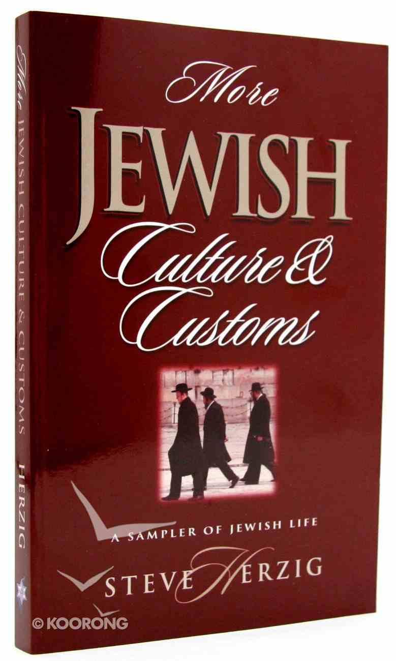 More Jewish Culture & Customs Paperback