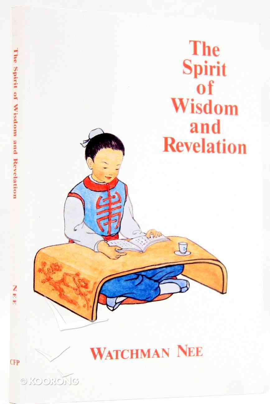 Spirit of Wisdom & Revelation Paperback