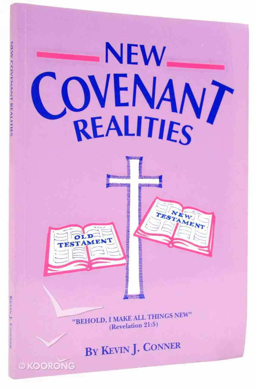 New Covenant Realities Paperback