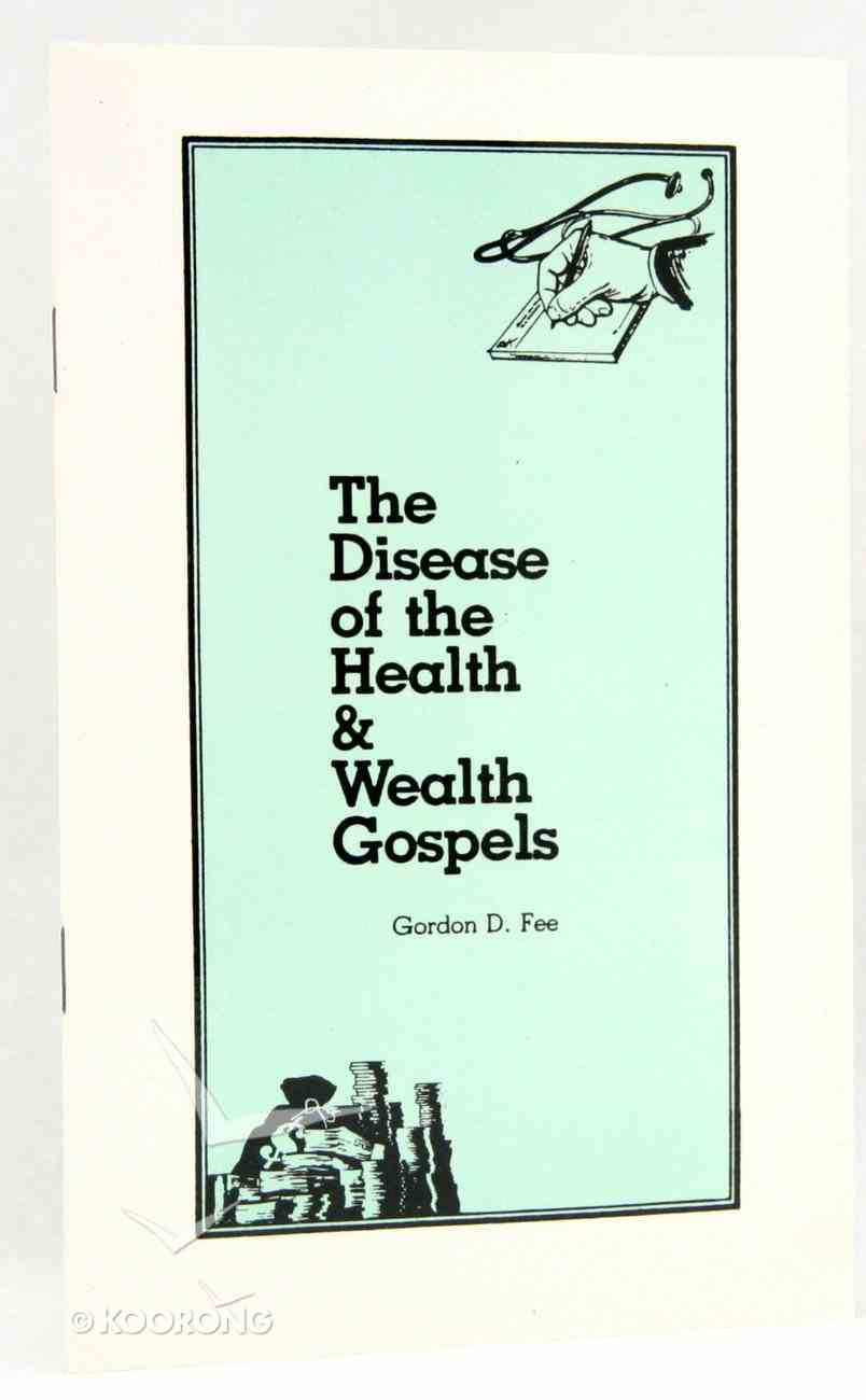 The Disease of the Health and Wealth Gospels Paperback