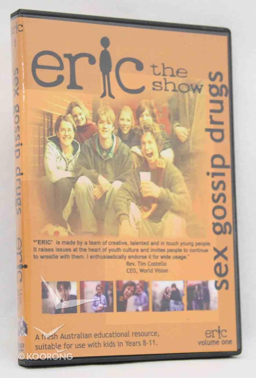 Eric Volume 1: Sex, Gossip, Drugs DVD