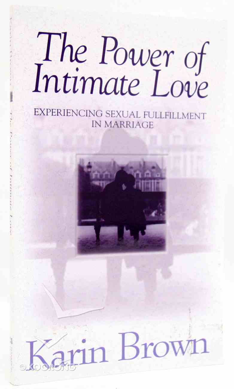 The Power of Intimate Love Paperback