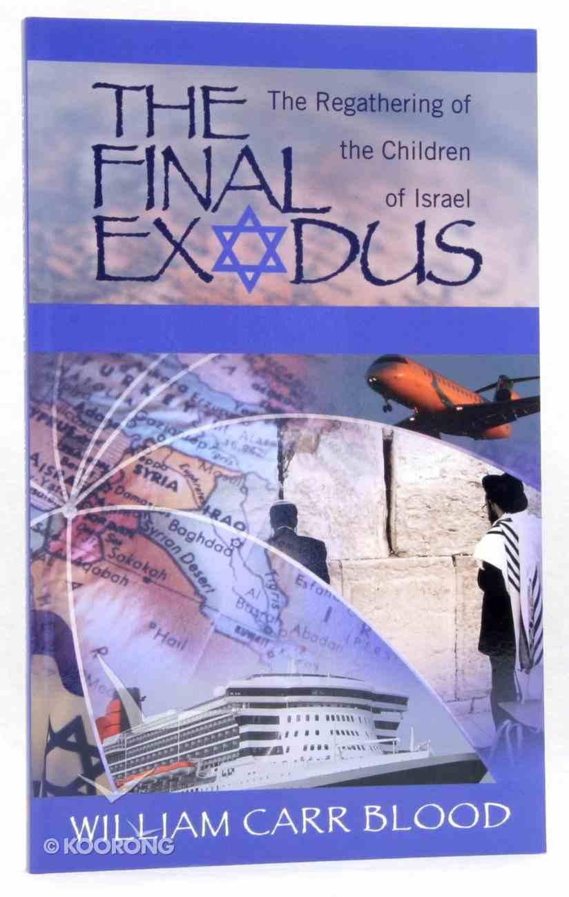 The Final Exodus Paperback