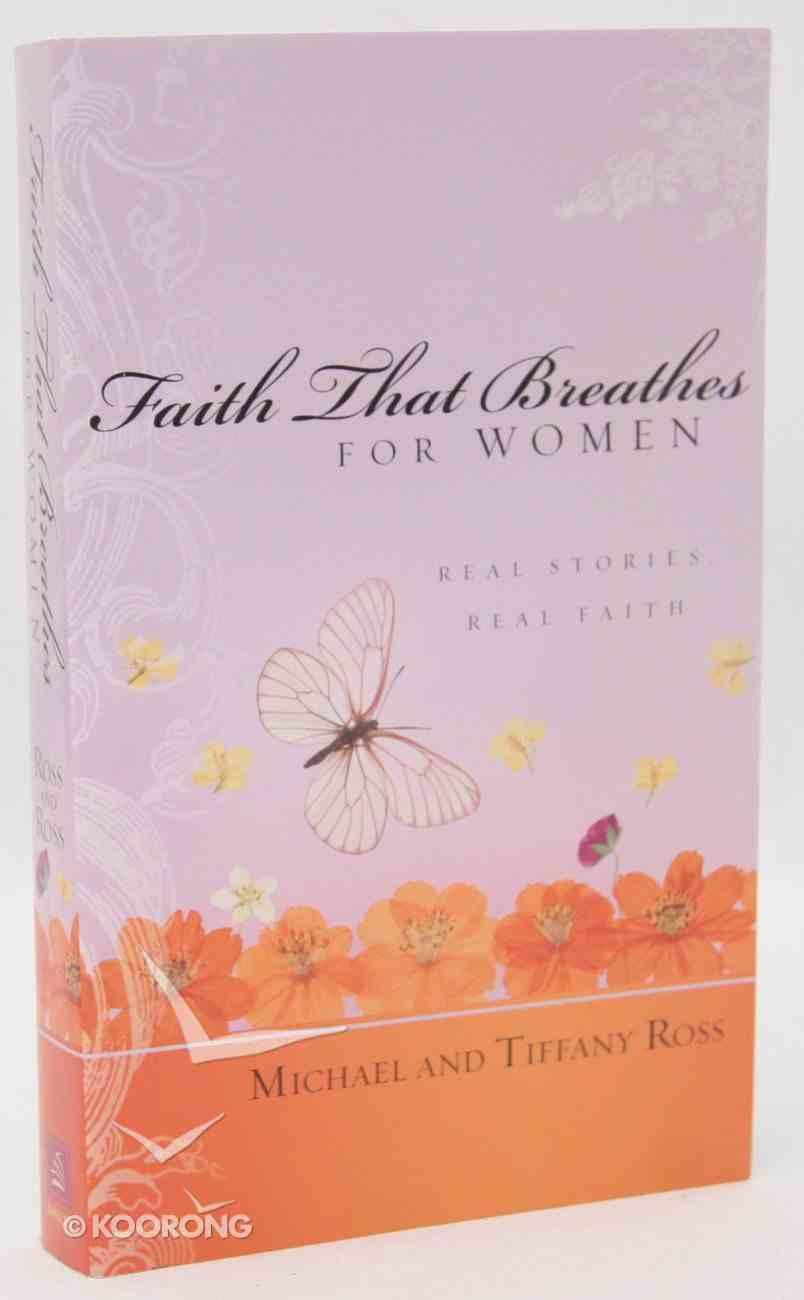 Faith That Breathes For Women Paperback