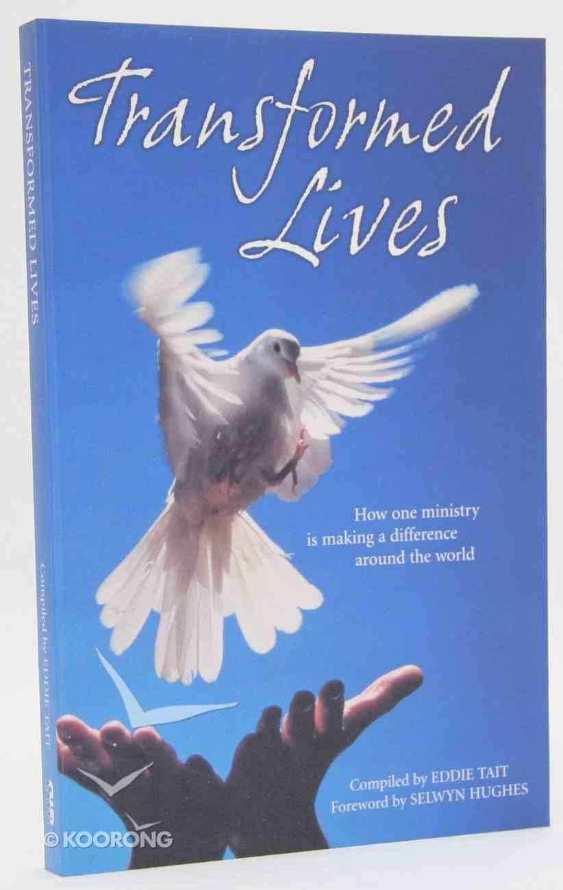 Transformed Lives Paperback