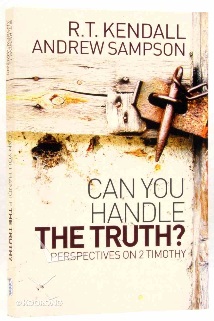 Can You Handle the Truth? Perspectives on 2 Timothy Paperback