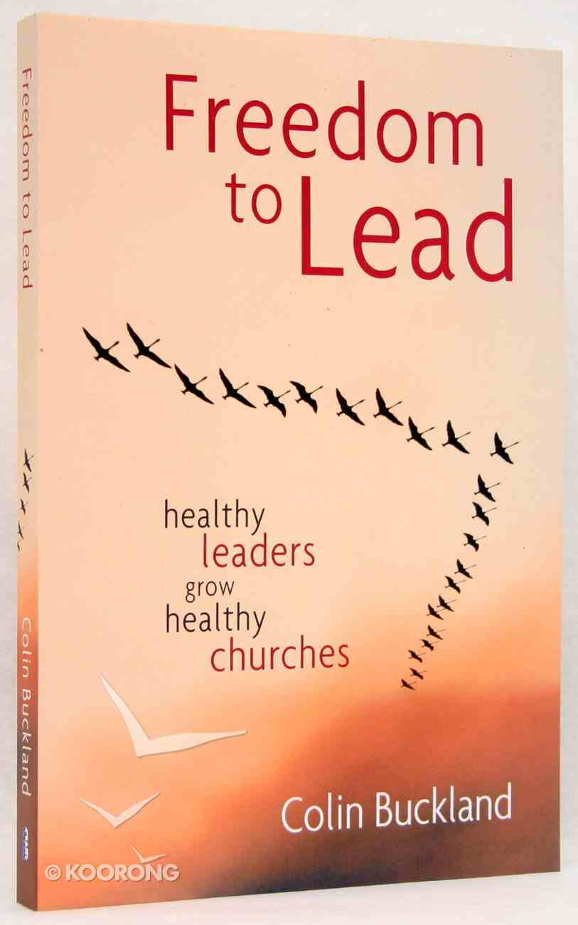 Freedom to Lead Paperback