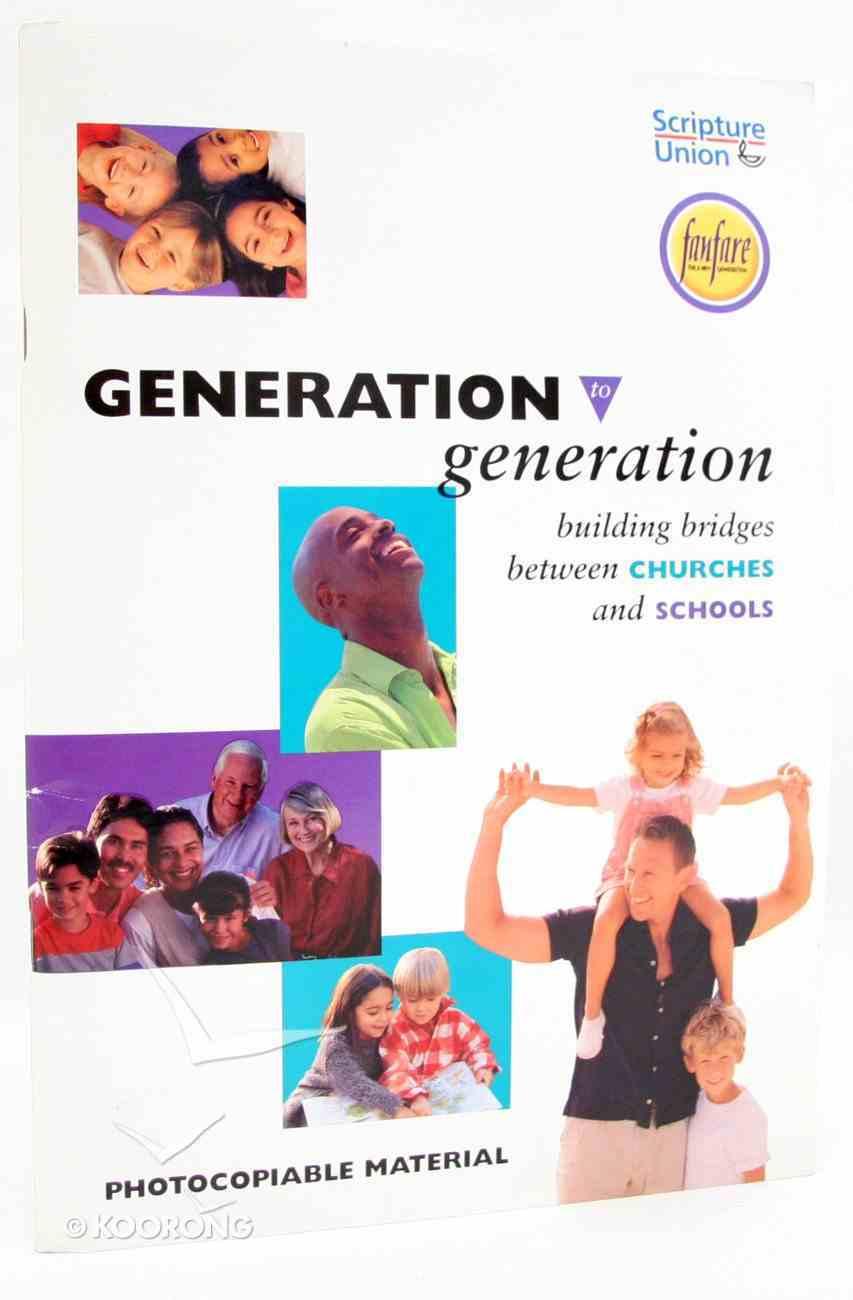 Generation to Generation Paperback