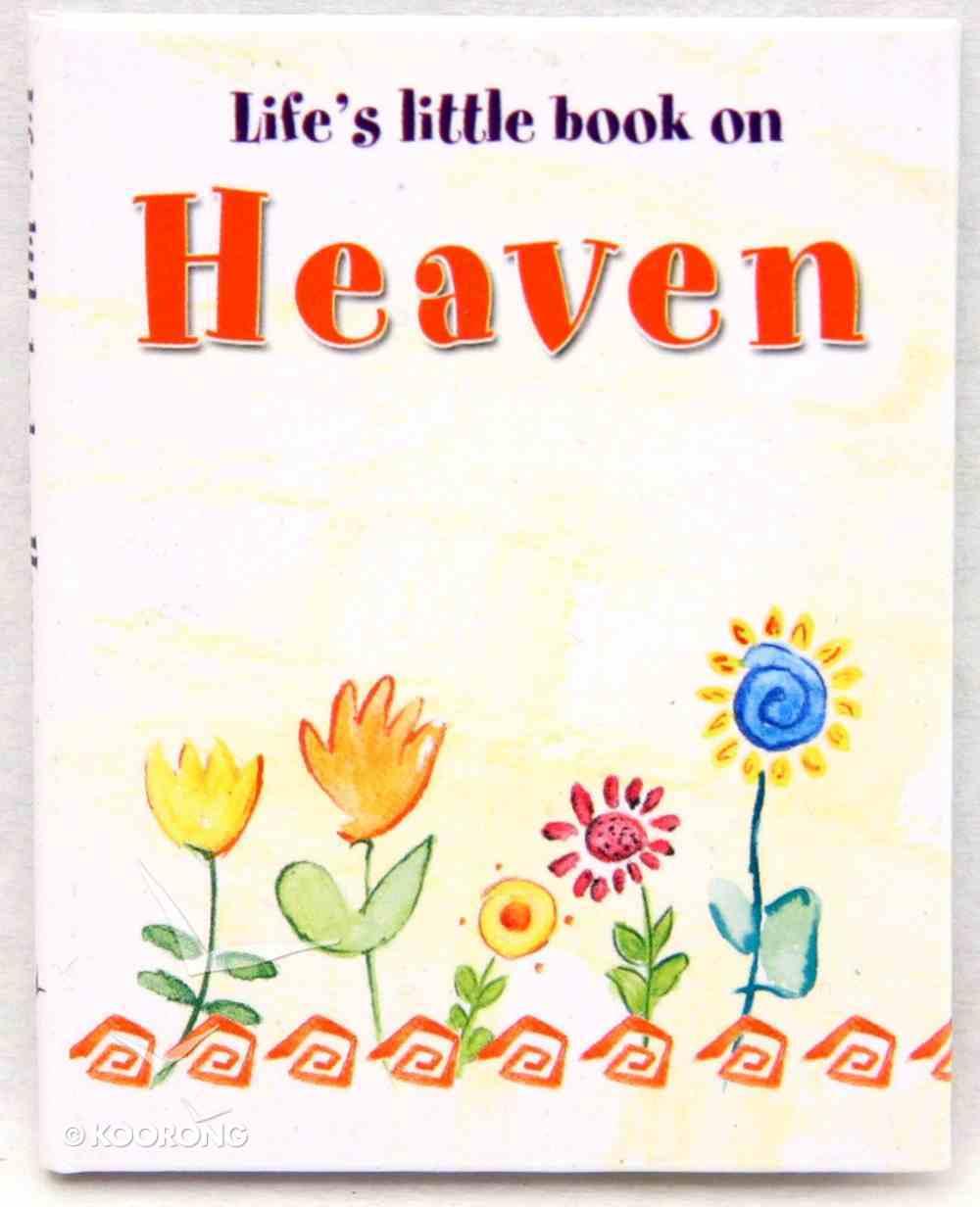 Life's Little Book on Heaven Hardback