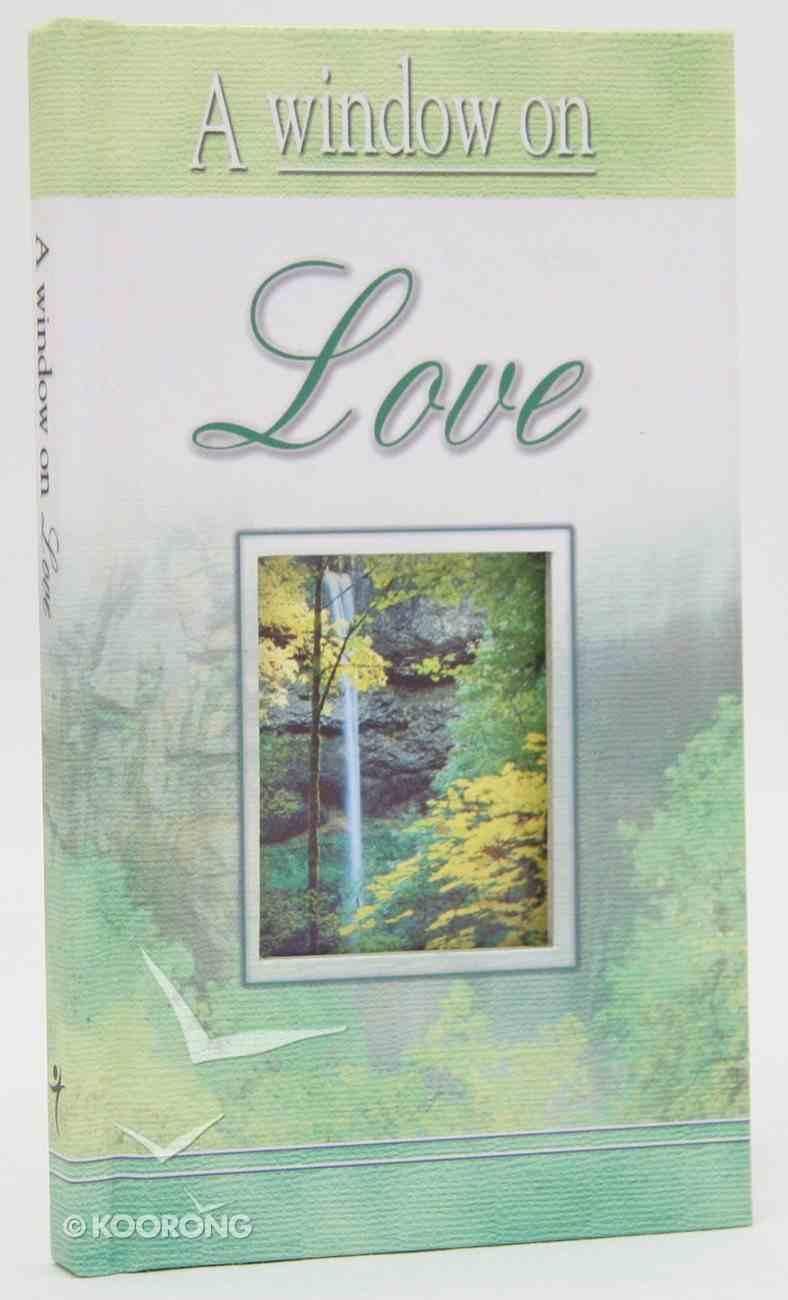 A Window on Love Hardback