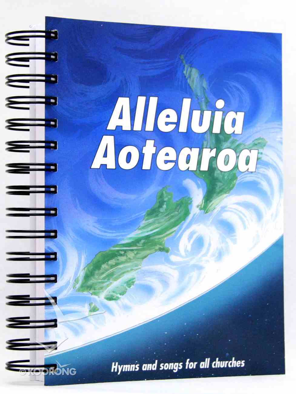 Alleluia Aotearoa (Music Book) Spiral