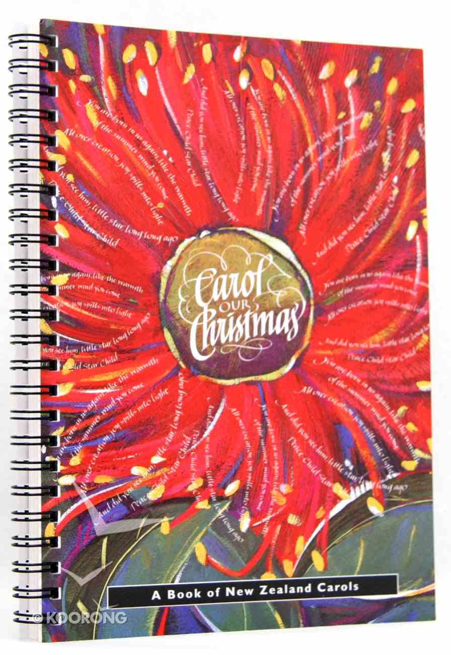 Carol Our Christmas (Music Book) Spiral