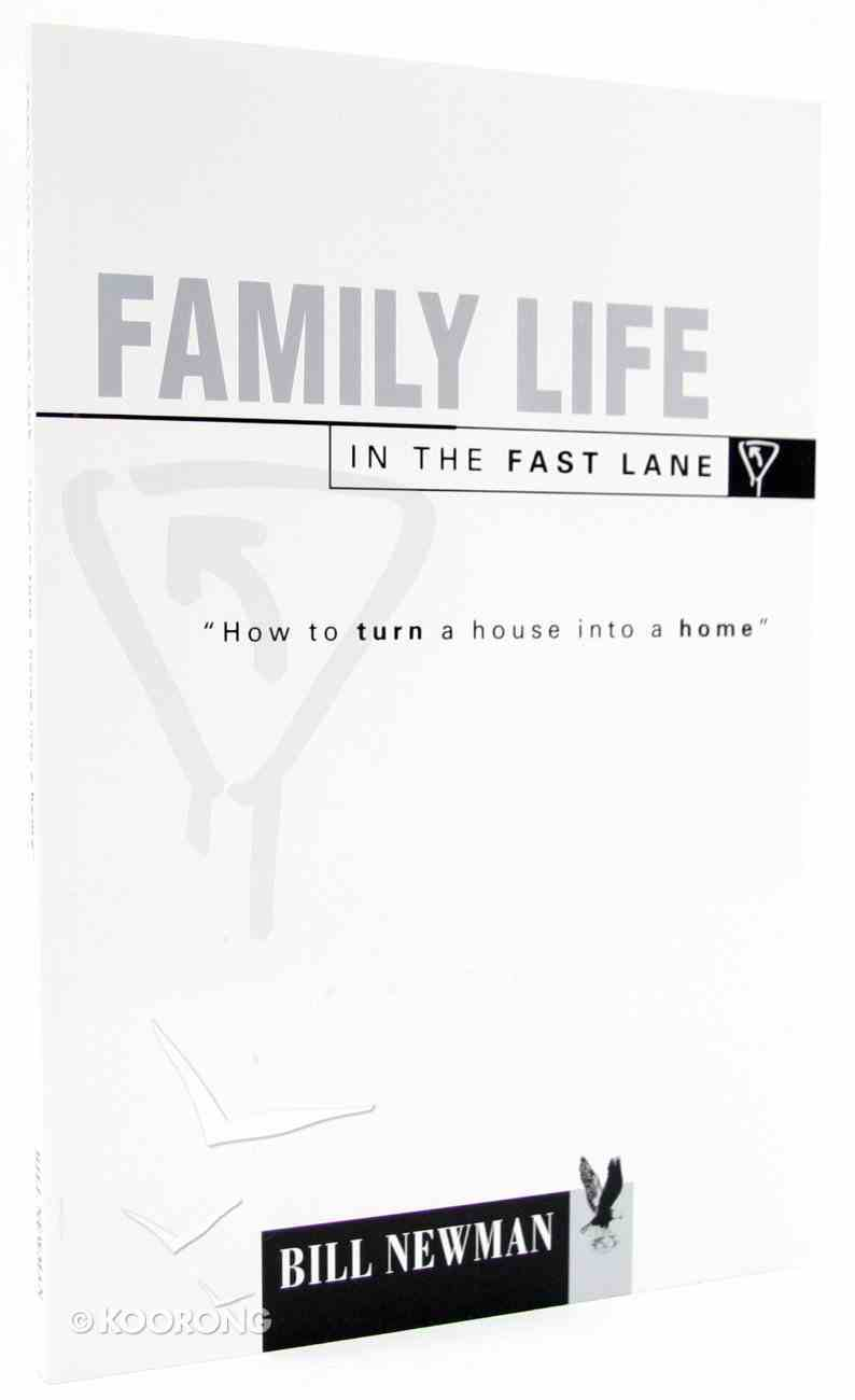 Family Life in the Fast Lane Paperback