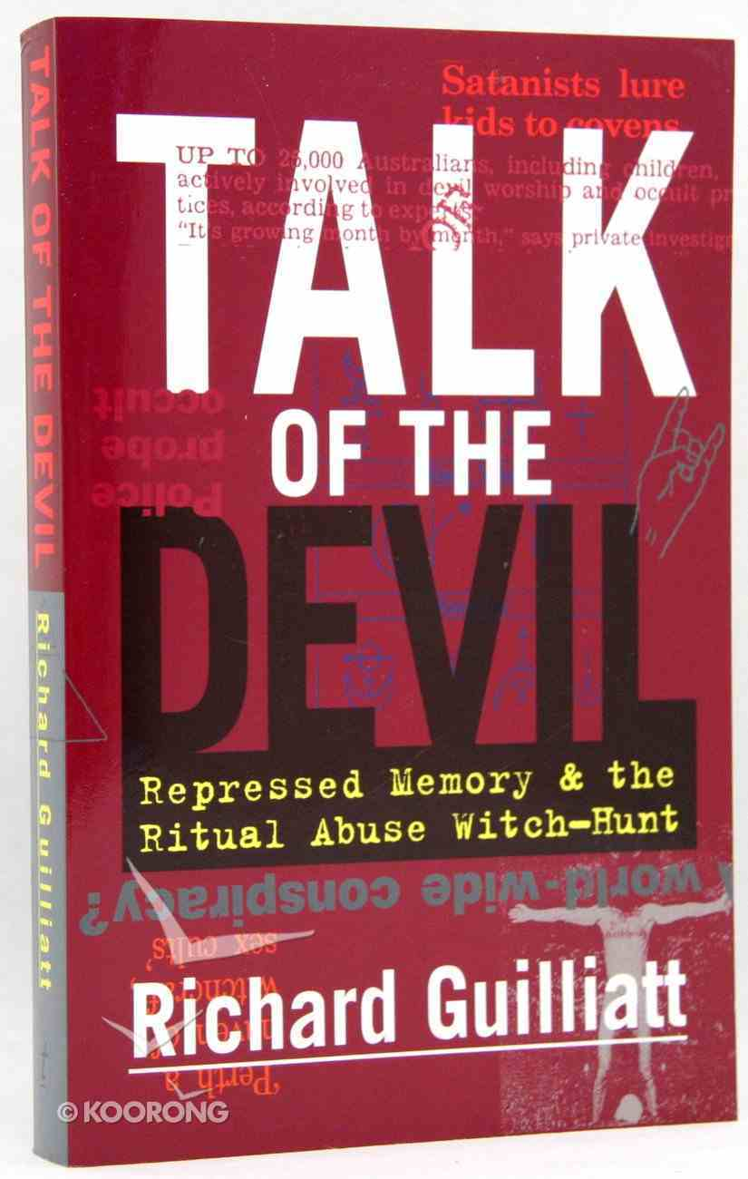 Talk of the Devil: Repressed Memory & Ritual Abuse Paperback