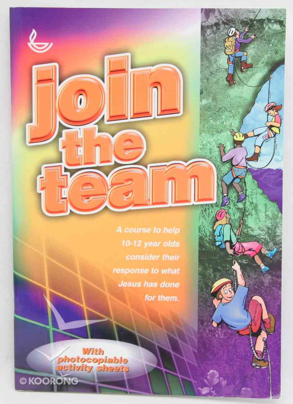 Join the Team Paperback