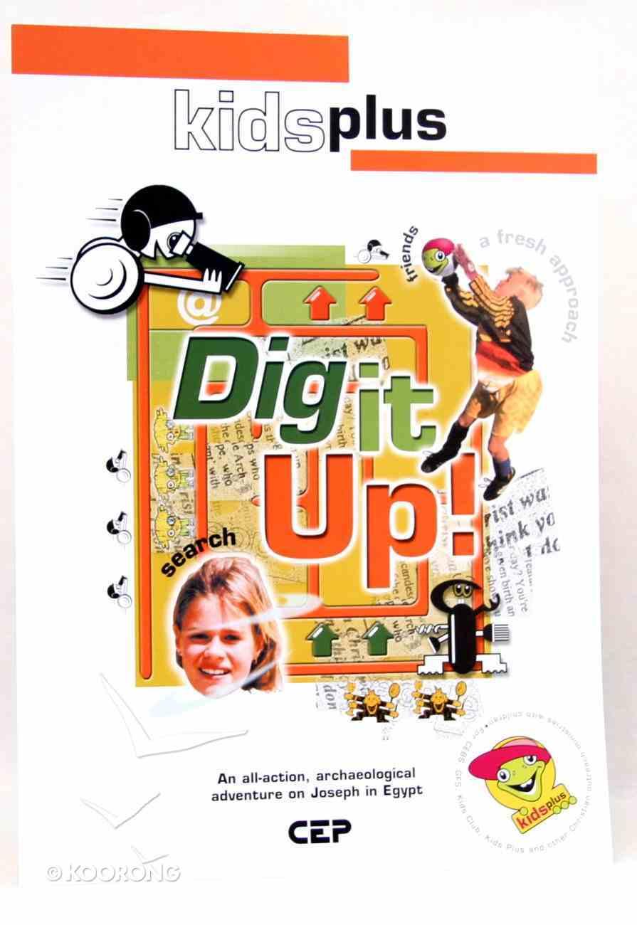 Dig It Up! (Leader's Pack) (Kids Plus Series) Pack