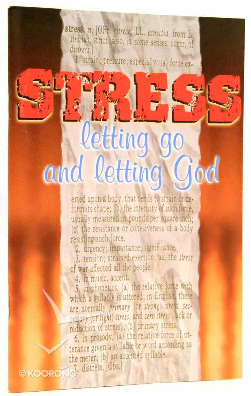 Stress Letting Go and Letting God (The Friendship Series) Booklet