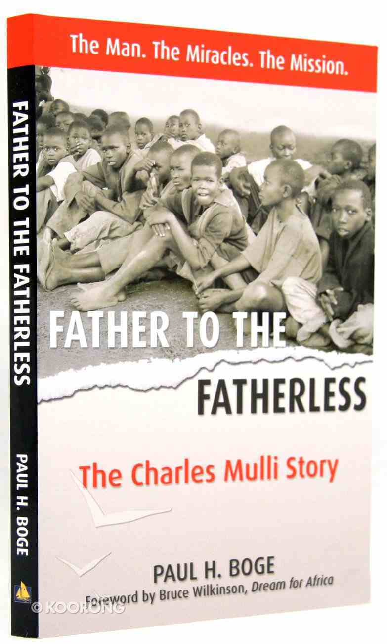 Father to the Fatherless Paperback