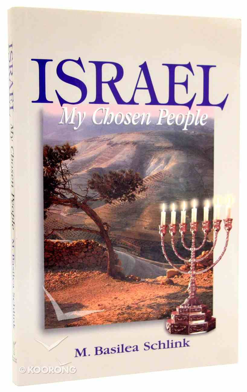 Israel, My Chosen People Paperback