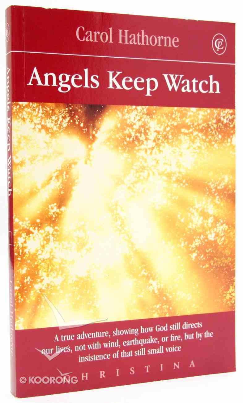 Angels Keep Watch Paperback