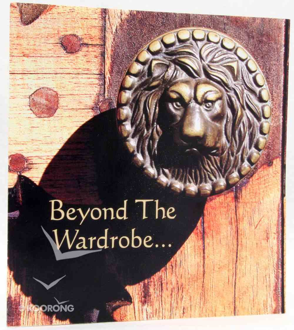 Beyond the Wardrobe (10 Pack) Booklet