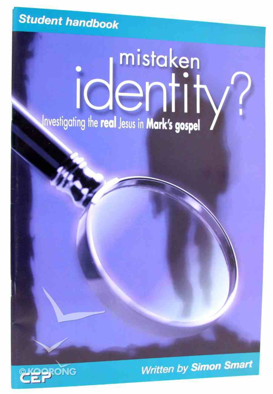 Mistaken Identity? (Student Handbook) Paperback