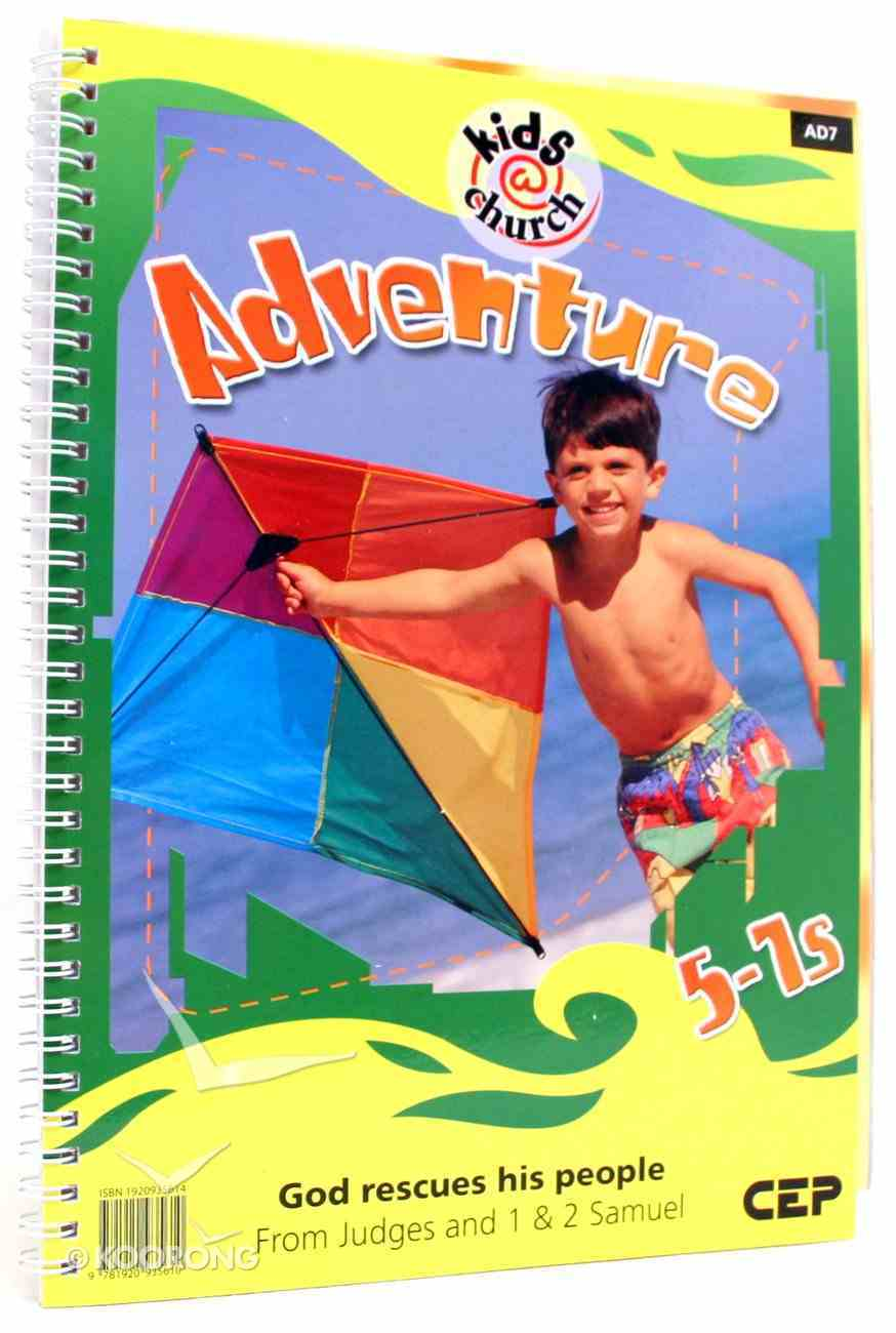 Kids@Church 07: Ad7 Ages 5-7 Teacher's Pack (Adventure) (Kids@church Curriculum Series) Pack