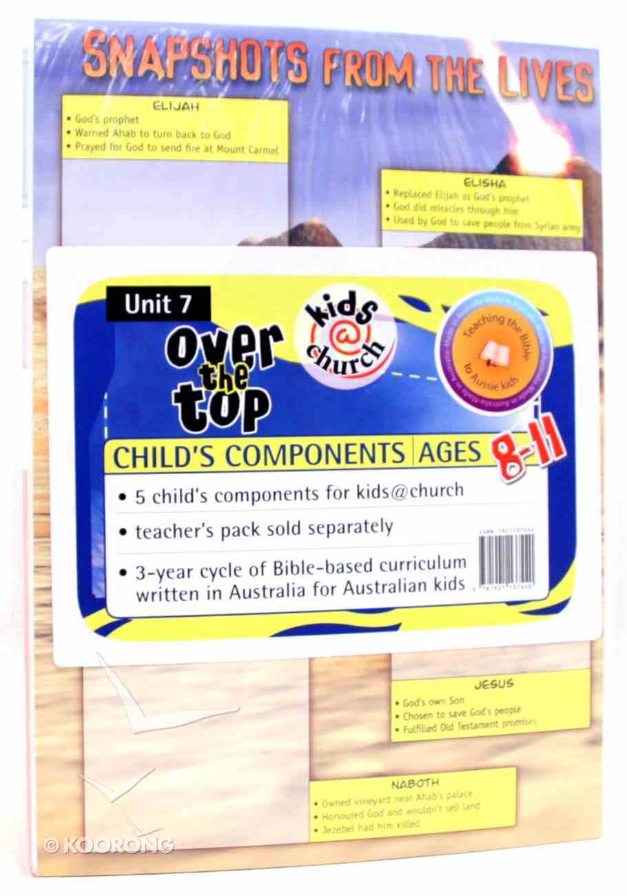 Kids@Church 07: Ot7 Ages 8-11 Child Components (5 Pack) (Over the Top) (Kids@church Curriculum Series) Pack
