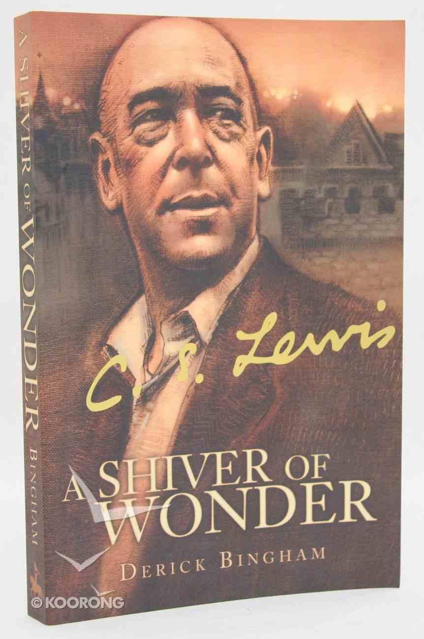 Lewis: A Shiver of Wonder Paperback