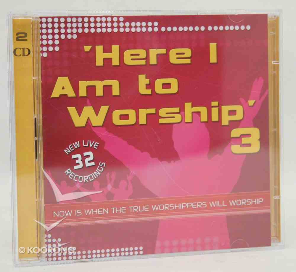 Here I Am to Worship #3 (Dbl Cd) CD
