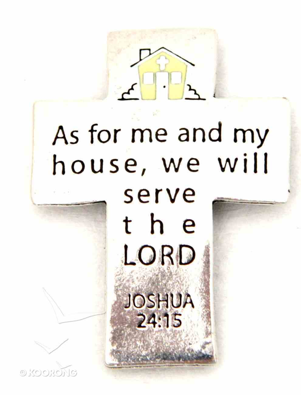 Magnet: As For Me and My House (Solid Pewter) Novelty