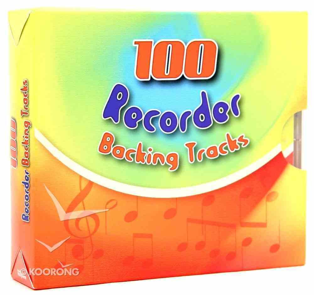 100 Recorder Backing Tracks (Accompaniment) CD