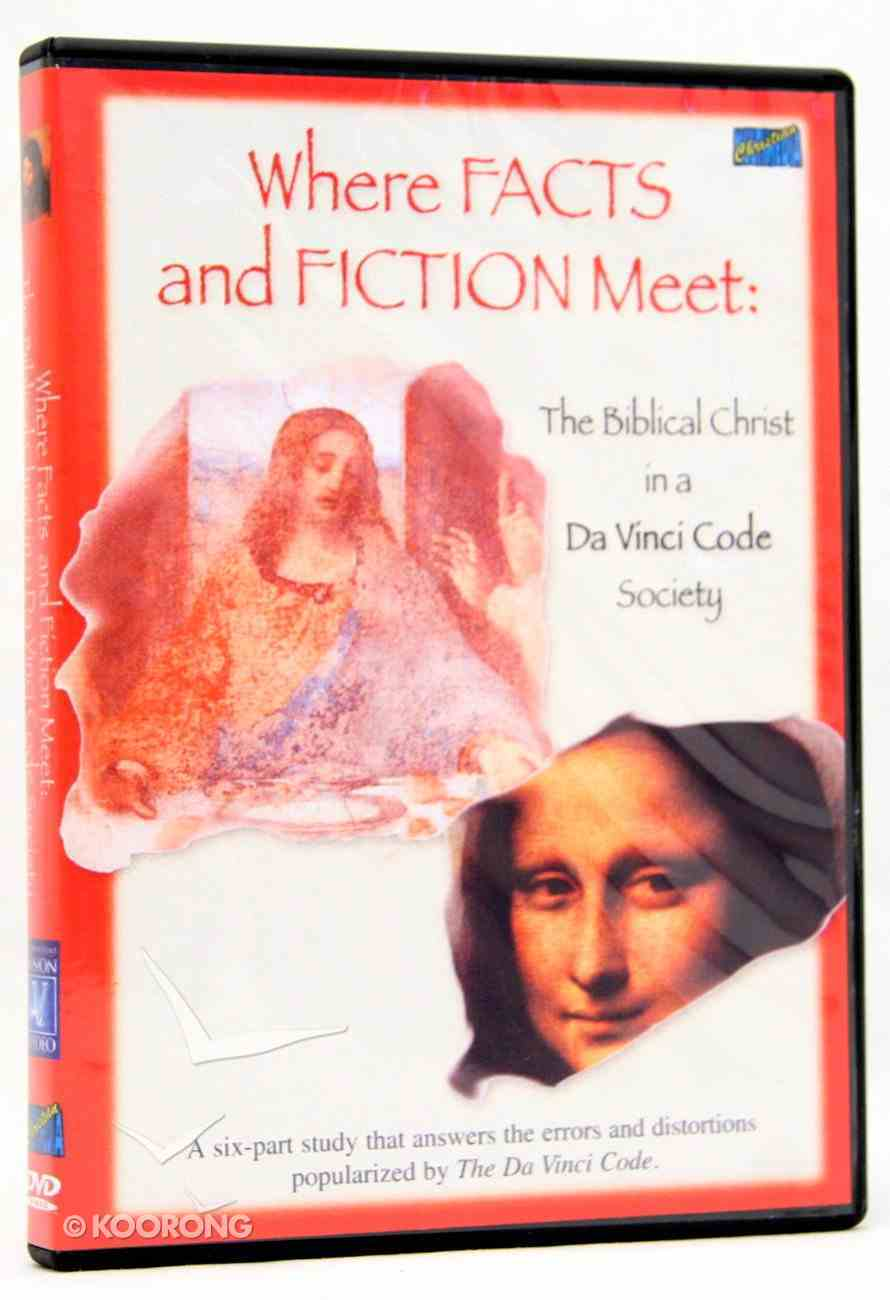 Where Facts and Fiction Meet: The Biblical Christ in a Da Vinci Code Society DVD