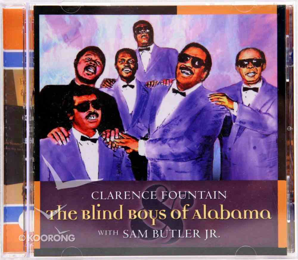 Clarence Fountain and the Blind Boys of Alabama With Sam Butler Jr CD