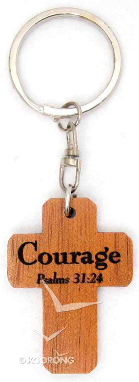 Wooden Cross Keyring: Courage Psalm 31:24 Novelty