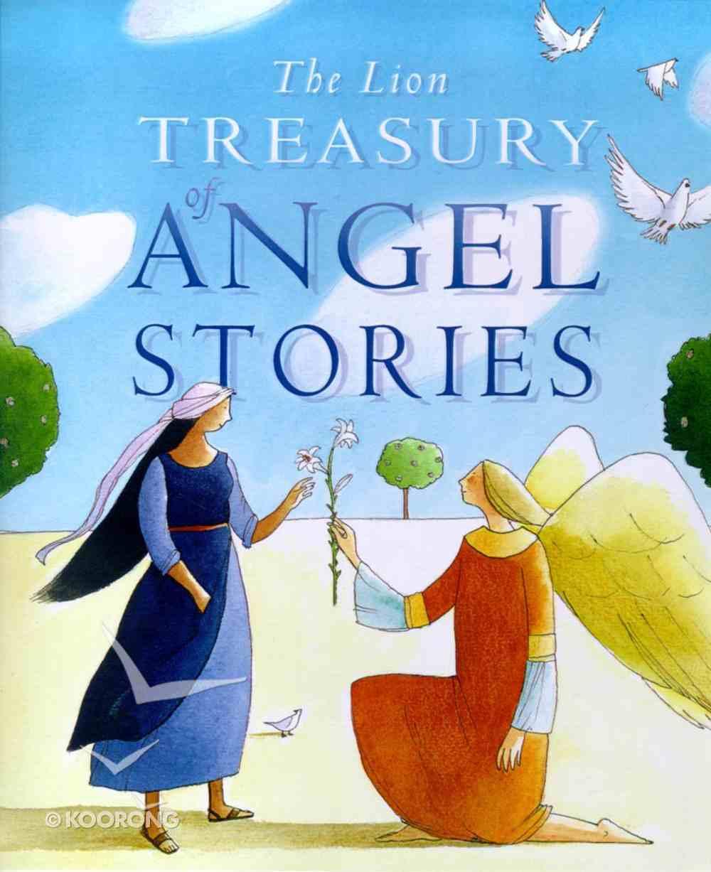 The Lion Treasury of Angel Stories Hardback