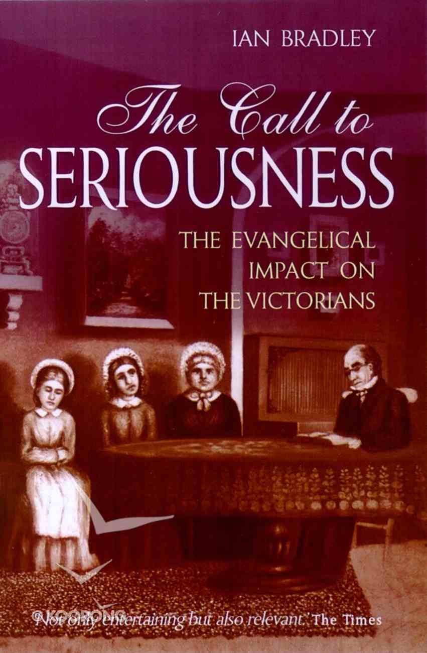 The Call to Seriousness Paperback