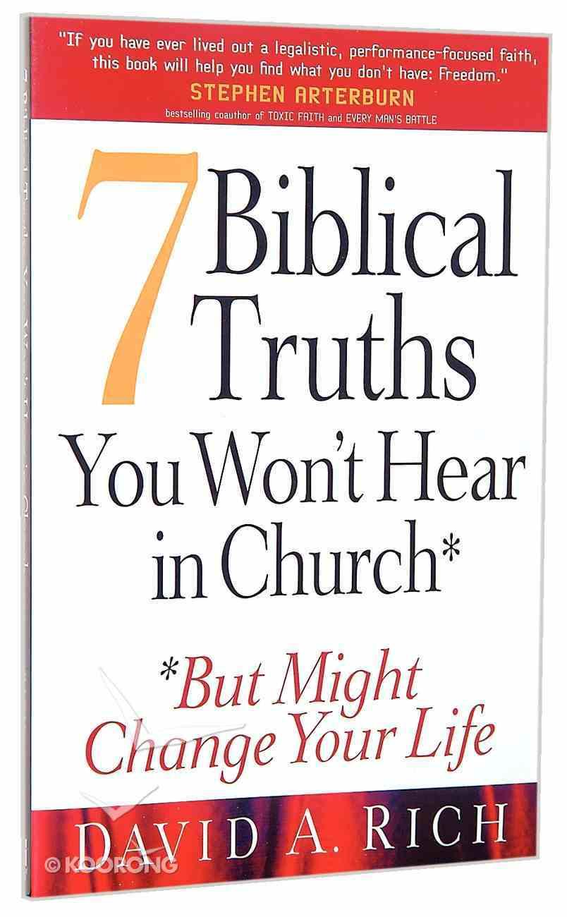 Seven Biblical Truths You Won't Hear in Church Paperback