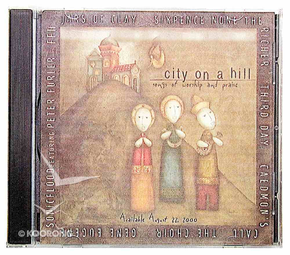 City on a Hill: Songs of Worship and Praise CD