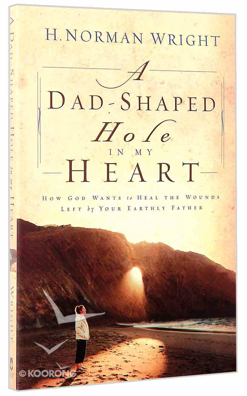 A Dad-Shaped Hole in My Heart Paperback
