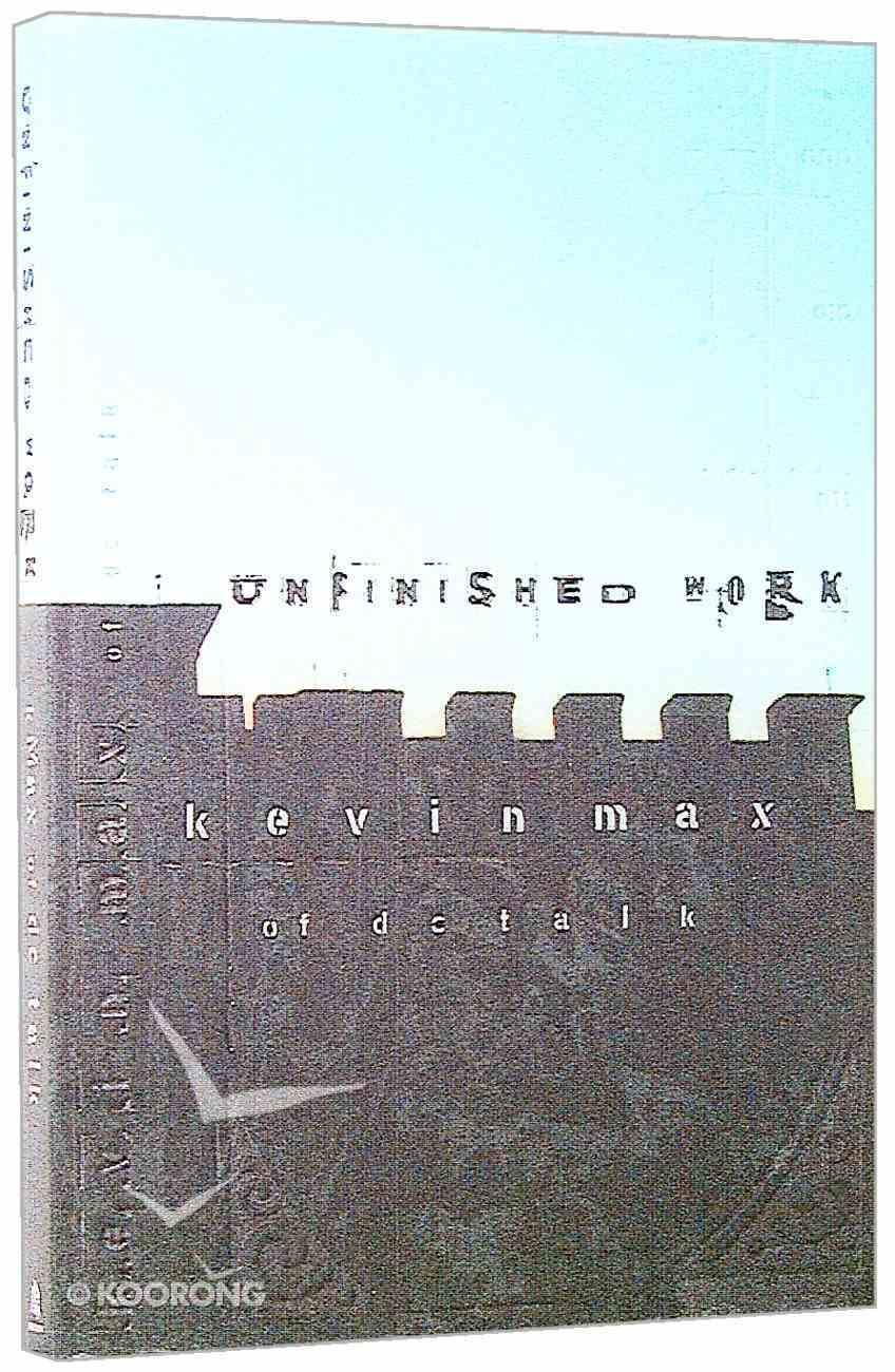 Unfinished Work Paperback
