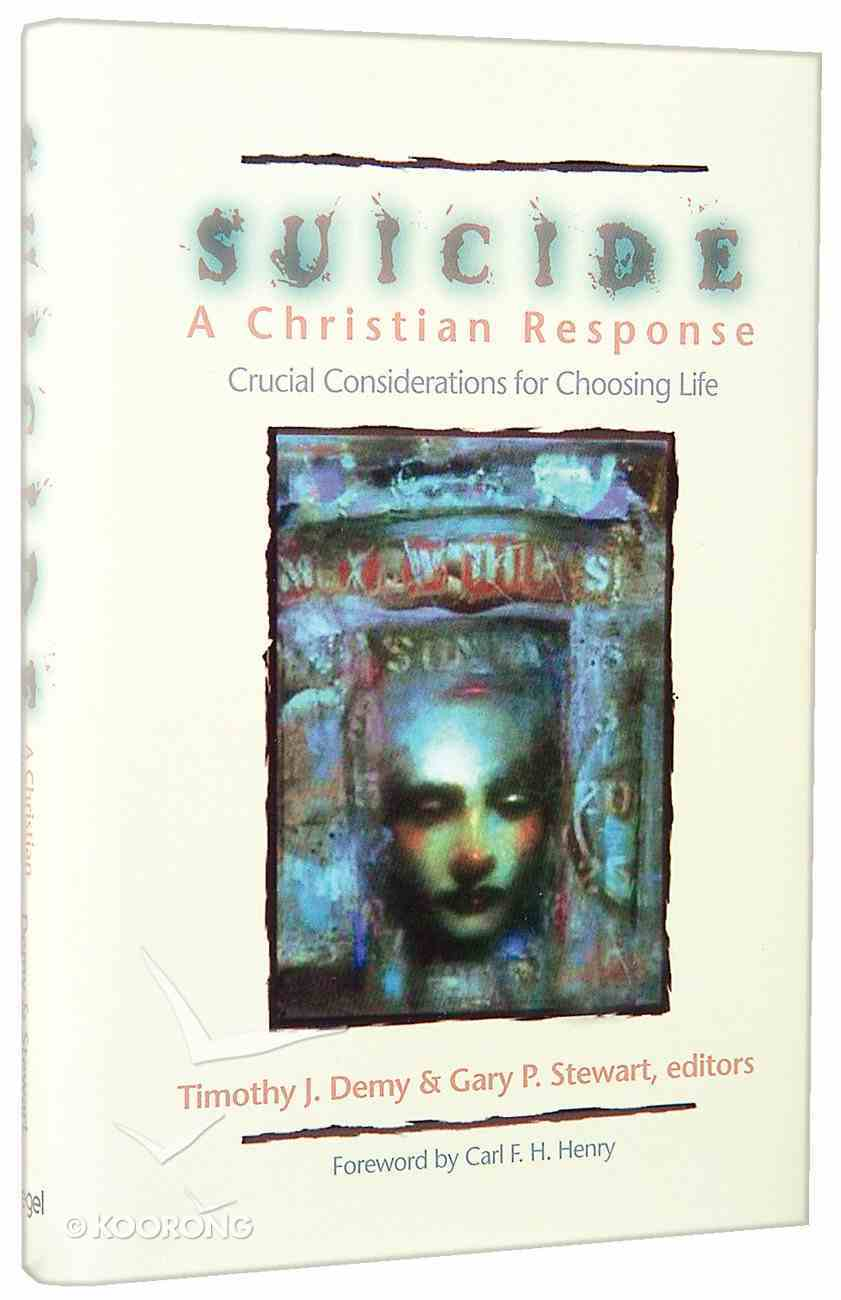 Suicide - a Christian Response Hardback