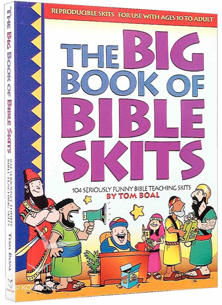 The Big Book of Bible Skits Paperback