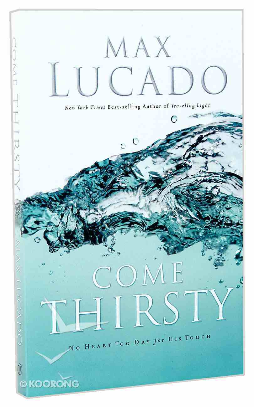Come Thirsty Paperback