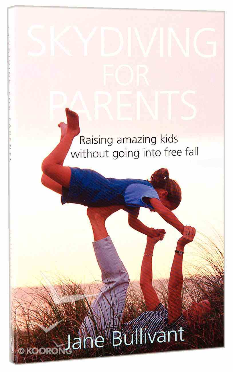 Skydiving For Parents Paperback