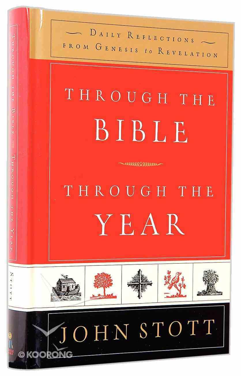Through the Bible, Through the Year Hardback