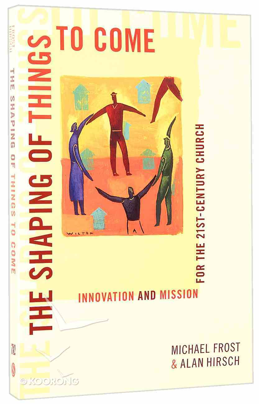 The Shaping of Things to Come Paperback