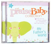 Album Image for Praise Baby: My Father's World - DISC 1