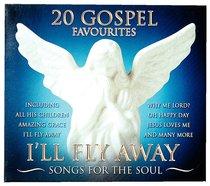 Album Image for 20 Gospel Favourites: I'll Fly Away - DISC 1