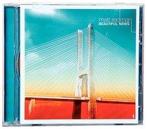 Album Image for Beautiful News - DISC 1